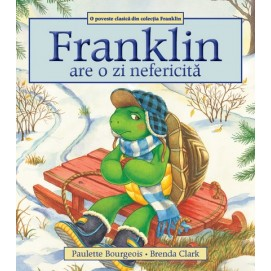 Franklin are o zi nefericita